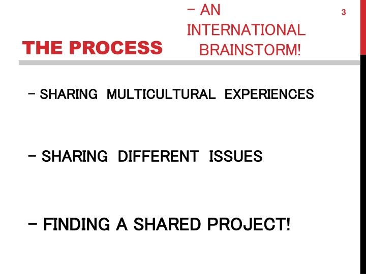 - SHARING  MULTICULTURAL  EXPERIENCES