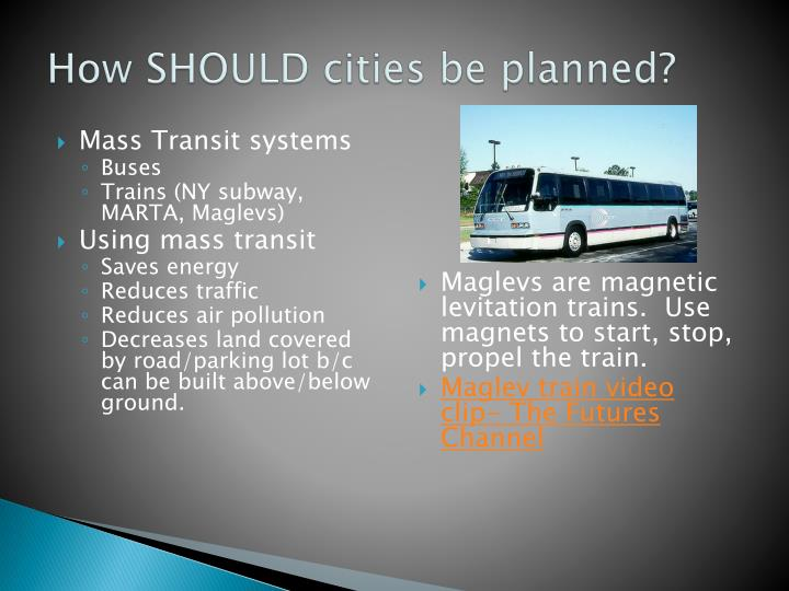 How SHOULD cities be planned?