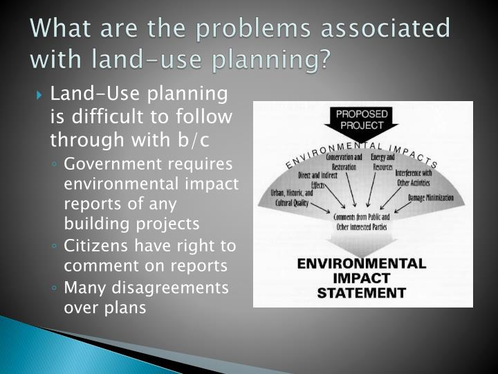 What are the problems associated with land-use planning?