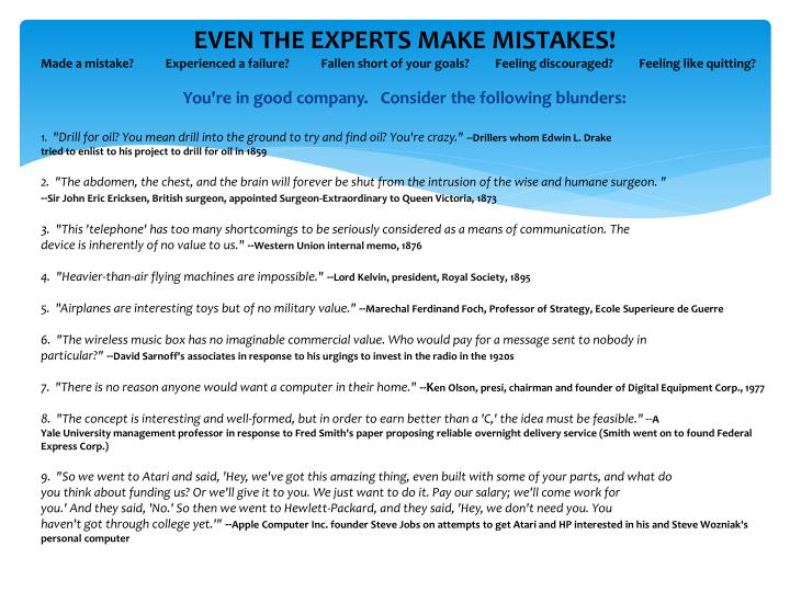 EVEN THE EXPERTS MAKE MISTAKES!