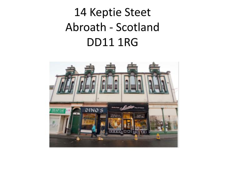 14 keptie steet abroath scotland dd11 1rg