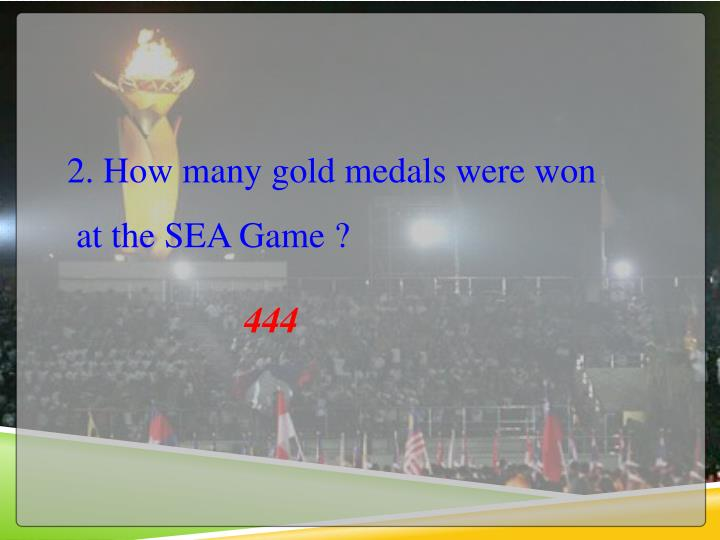 2. How many gold medals were