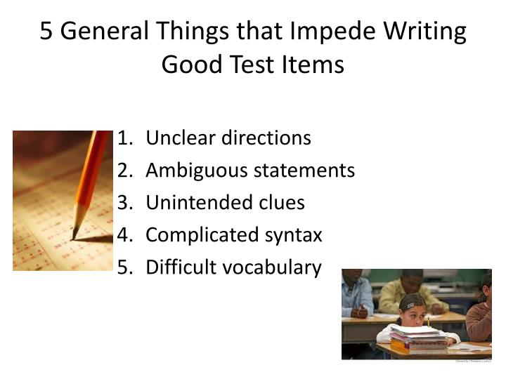5 general things that impede writing good test items