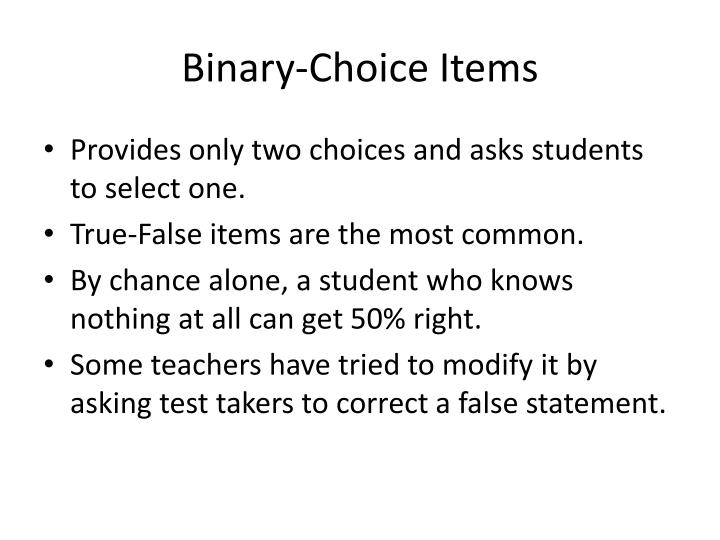 Binary-Choice Items