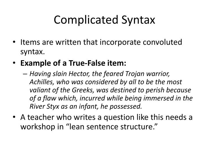 Complicated Syntax
