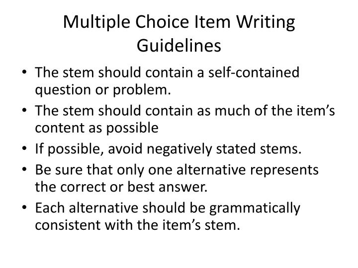 Multiple Choice Item Writing Guidelines