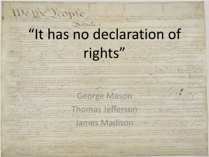 it has no declaration of rights n.