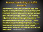 hoover dam failing to fulfill promise