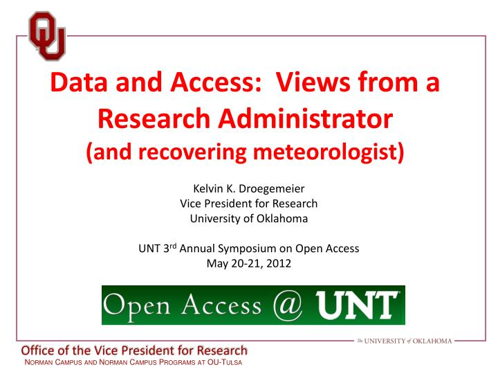 data and access views from a research administrator and recovering meteorologist n.