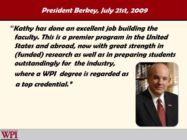 President Berkey, July 21st, 2009