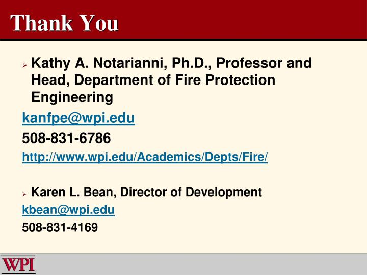 Kathy A. Notarianni, Ph.D., Professor and Head, Department of Fire Protection Engineering