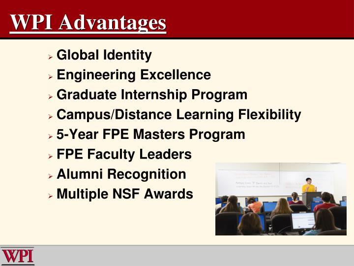 WPI Advantages