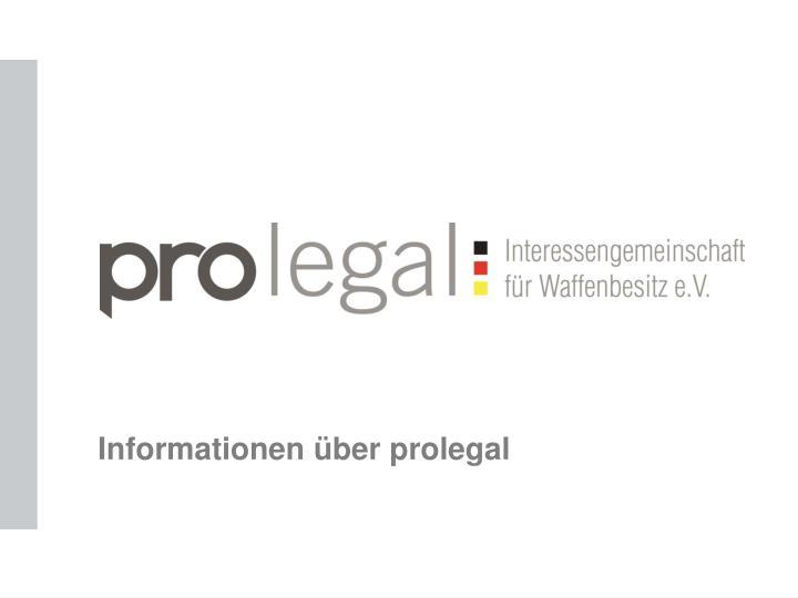 Informationen über prolegal
