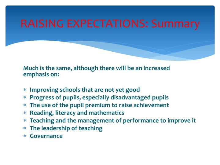 RAISING EXPECTATIONS: Summary