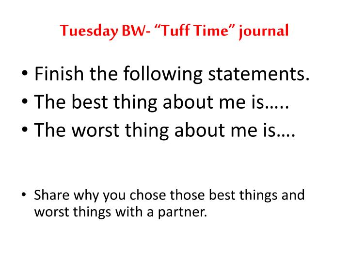 "Tuesday BW- ""Tuff Time"" journal"