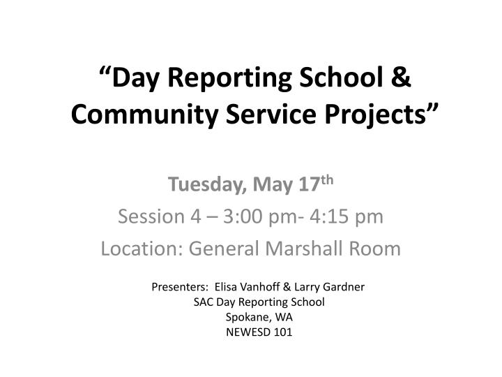 day reporting school community service projects n.