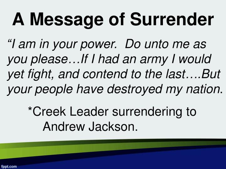 A Message of Surrender
