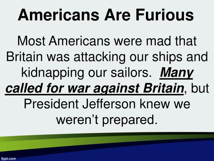Americans Are Furious