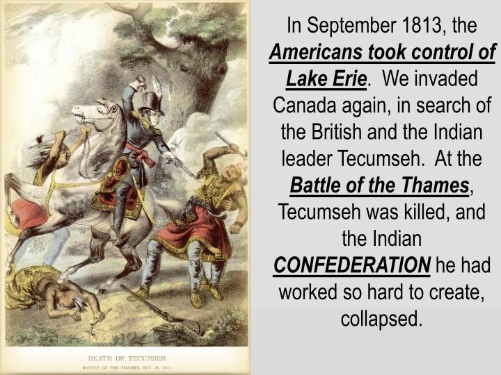 In September 1813, the
