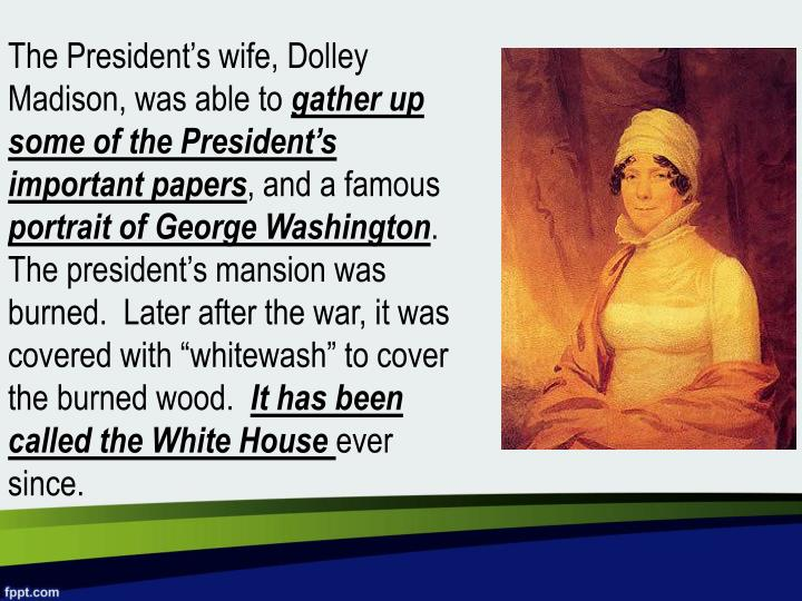 The President's wife,