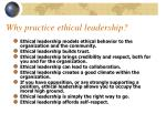 why practice ethical leadership
