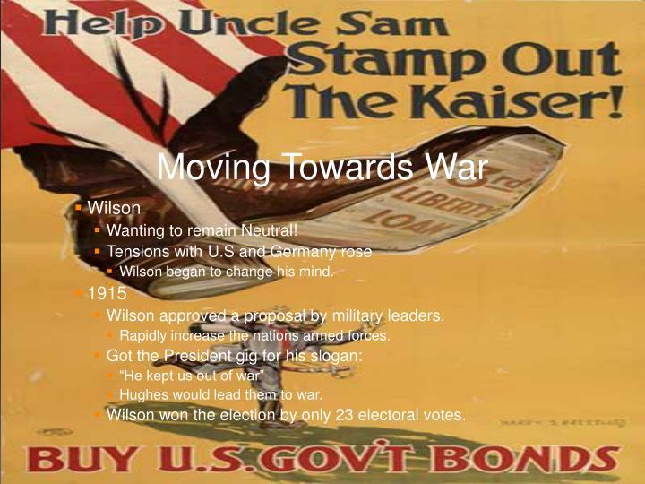 Moving Towards War