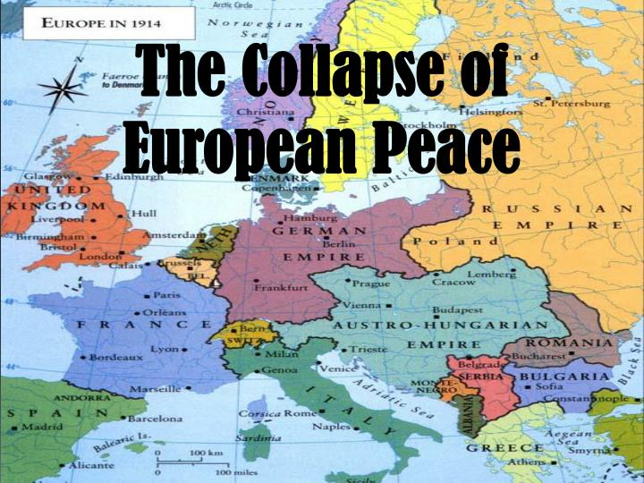 The collapse of european peace
