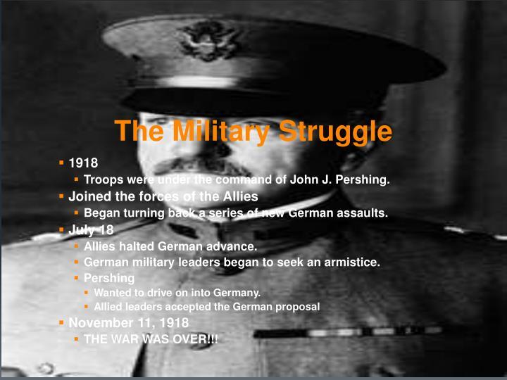 The Military Struggle