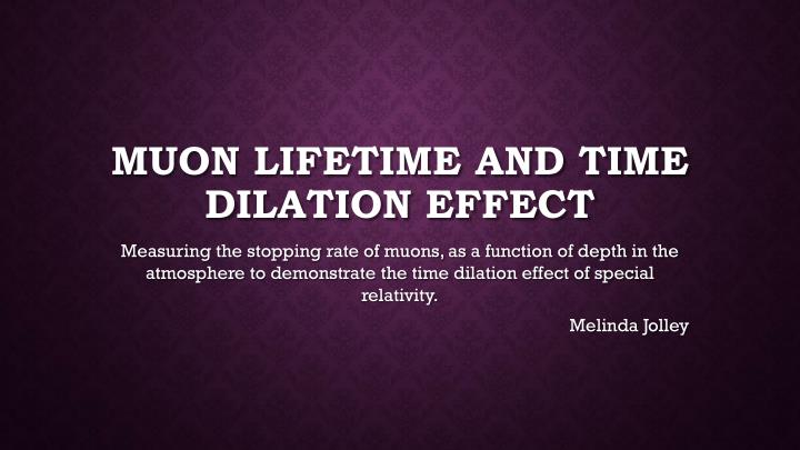 muon lifetime and time dilation effect n.