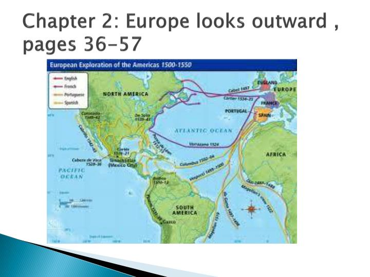 Chapter 2: Europe looks outward