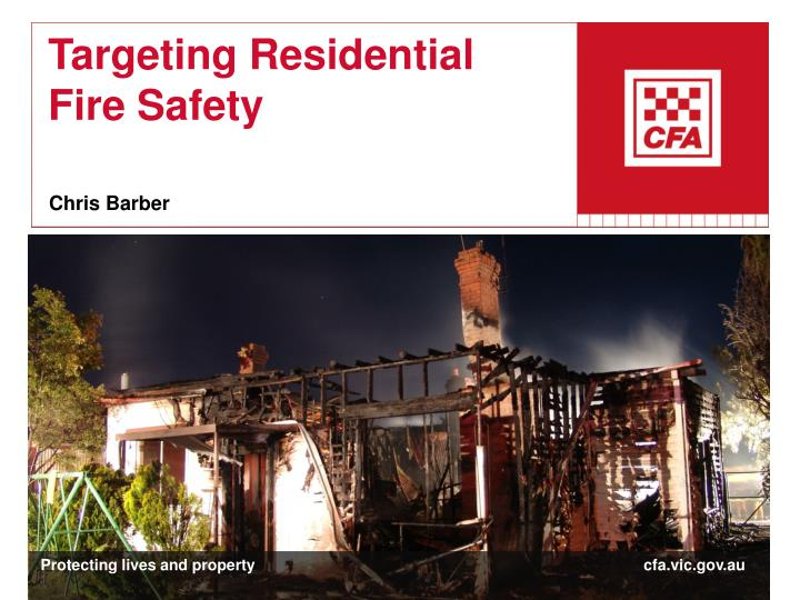 targeting residential fire safety n.