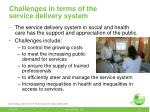 challenges in terms of the service delivery system