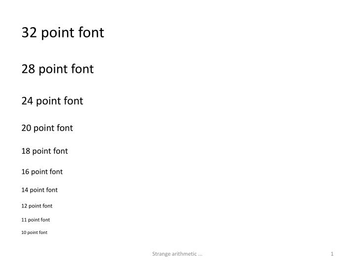 32 point font