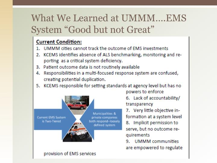 What w e learned at ummm ems system good but not great