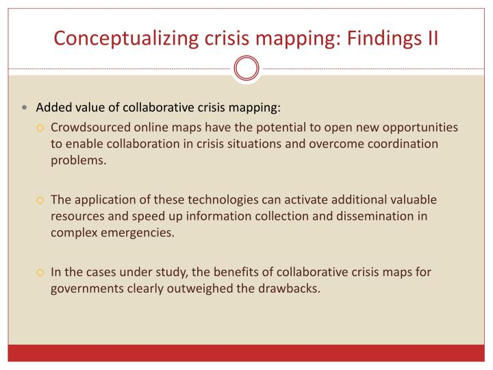 Conceptualizing crisis mapping: Findings II