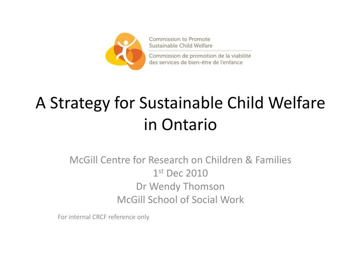 a strategy for sustainable child welfare in ontario n.
