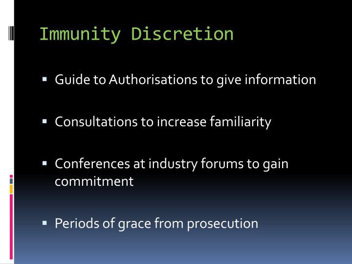 Immunity Discretion
