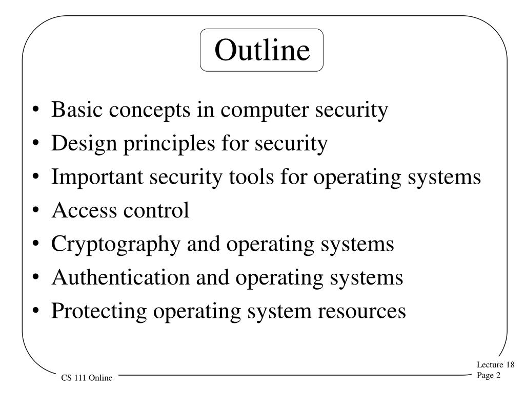 Ppt Security For Operating Systems Cs 111 On Line Ms Program Operating Systems Peter Reiher Powerpoint Presentation Id 2666171
