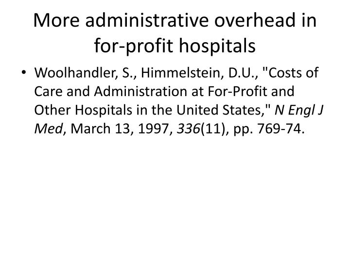 More administrative overhead in for-profit hospitals
