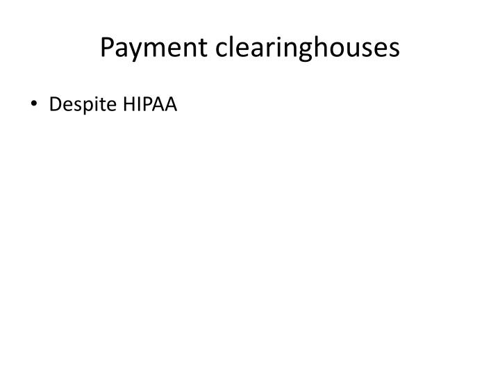 Payment clearinghouses