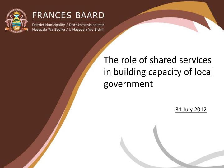 the role of shared services in building capacity of local government n.