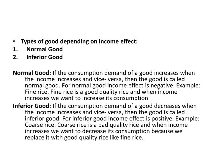 Types of good depending on income effect: