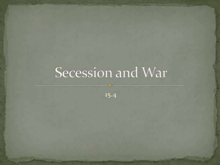 secession and war n.