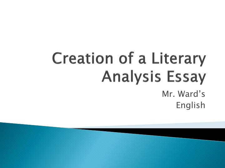 creation of a literary analysis essay n.