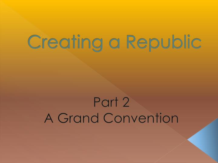 creating a republic n.