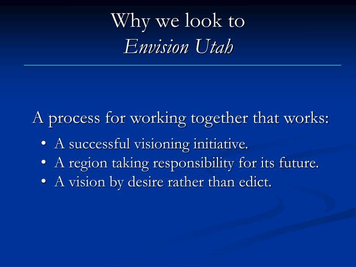 Why we look to envision utah
