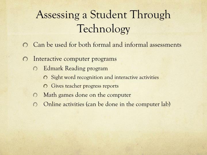 Assessing a Student Through Technology
