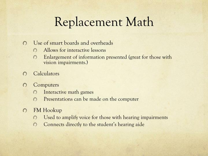 Replacement Math