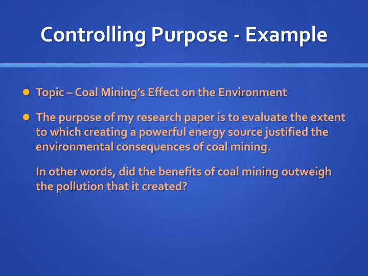 Controlling Purpose - Example