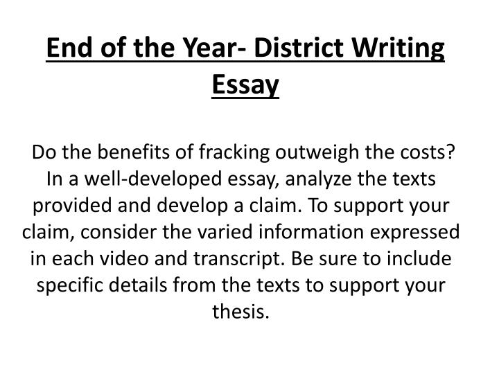 End of the year district writing essay